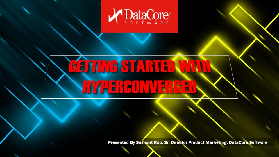 Getting Started with Hyperconverged Infrastructure