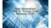 Next Generation: VPN vs. Virtual Cloud Network (VCN)