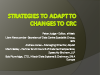 Strategies to Adapt to Changes to CRC