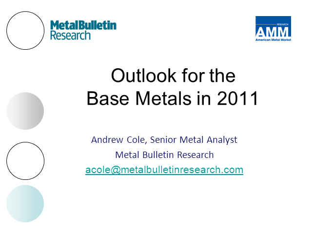 Outlook for the base metals market in 2011