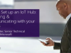 How to Set up an IoT Hub: Managing & Communicating with your Devices