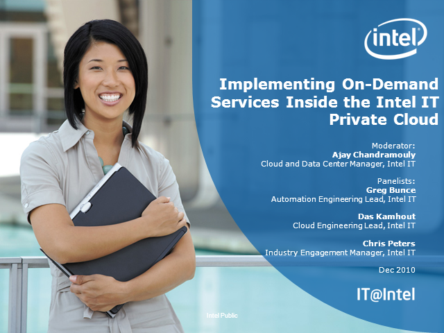 Implementing On-Demand Services Inside the Intel IT Private Cloud