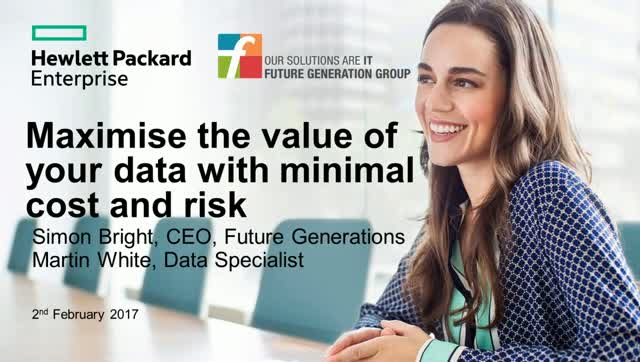 Maximise The Value of Your Data With Minimal Cost and Risk
