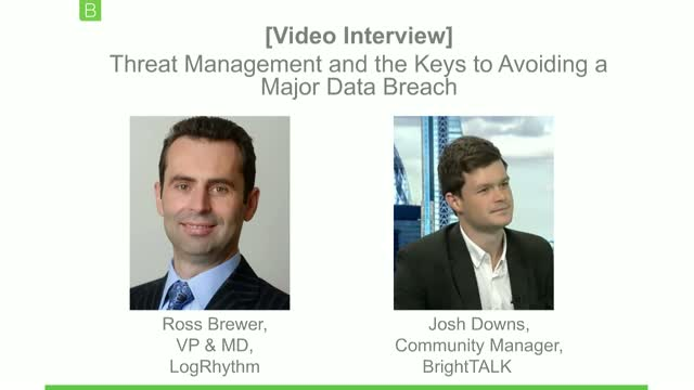 [Video Interview] Threat Management and the Keys to Avoiding a Major Data Breach
