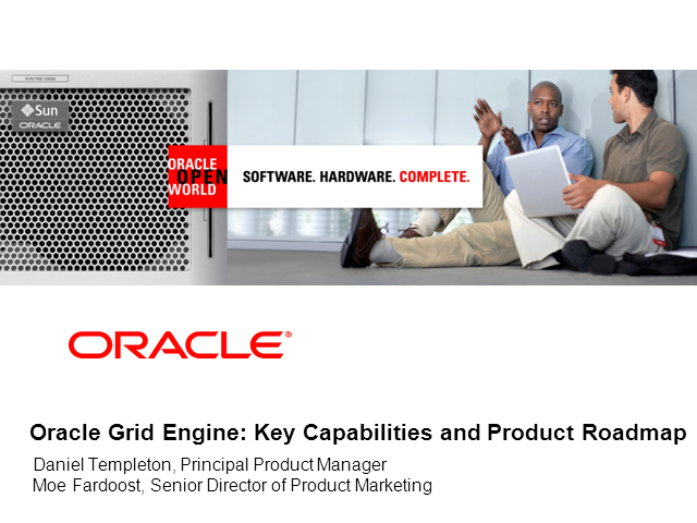 Oracle Grid Engine: Key Capabilities and Product Road Map
