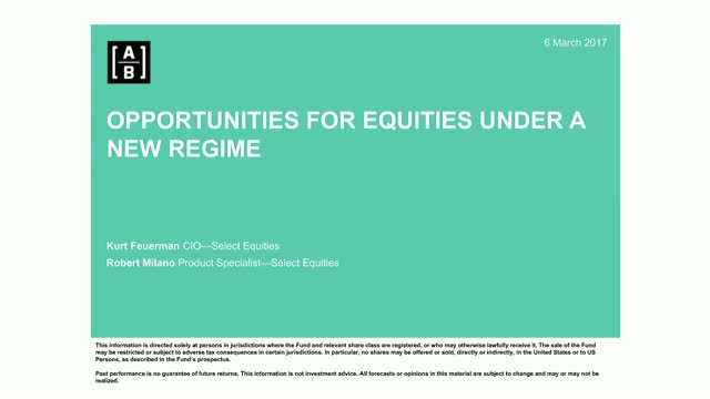 Select US Equities Webinar - Opportunities for Equities Under a New Regime