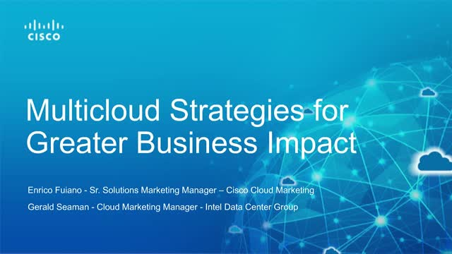 Multicloud Strategies for Greater Business Impact