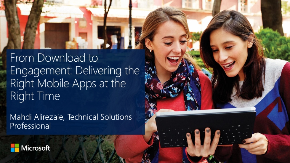 From Download to Engagement: Delivering the Right Mobile Apps at the Right Time