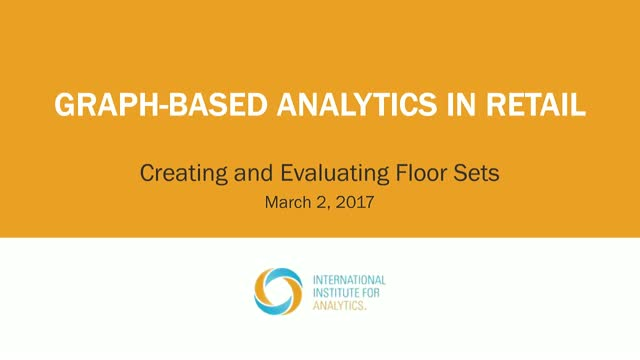 Creating and Evaluating Retail Floor Sets with Graph-Based Analytics