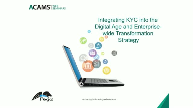 Integrating KYC into the Digital Age and Enterprise-wide Transformation Strategy