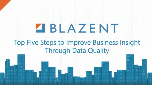 Top Five Steps to Improve Business Insight Through Data Quality