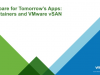 Prepare for Tomorrow's Apps: Containers and VMware vSAN
