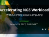 Accelerating NGS Workloads with Scientific Cloud Computing