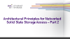 Architectural Principles for Networked Solid State Storage Access  - Part 2