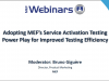 Adopting MEF's SAT Power Play for Improved Testing Efficiency