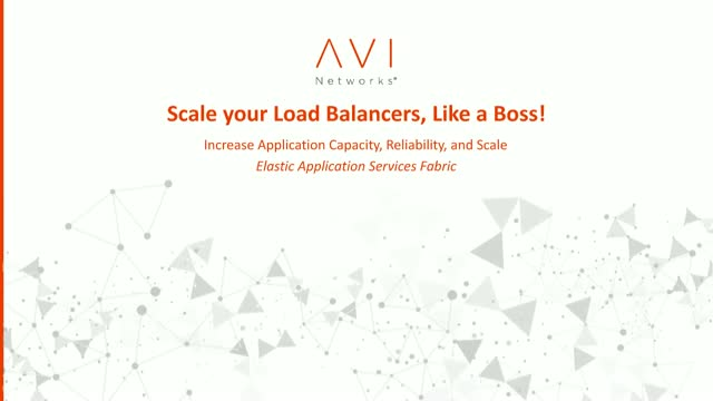 How to Increase Application Capacity, Reliability & Scale with Load Balancers
