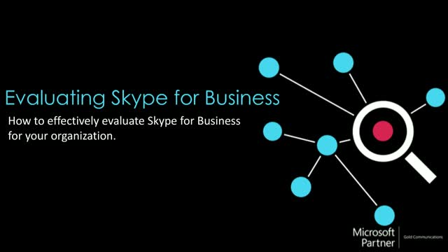 Evaluating Skype for Business