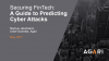 A Guide to Predicting Cyber Attacks