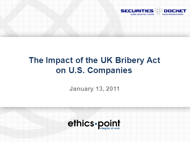 The Impact of the UK Bribery Act on U.S. Companies