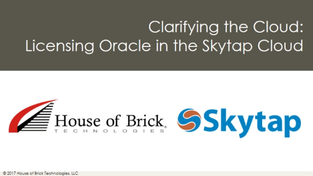 Clarifying the Cloud: Licensing Oracle in the Skytap Cloud