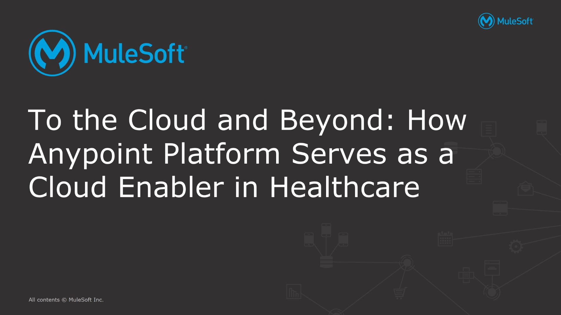 To the Cloud and Beyond: Modernizing, Securing & Integrating Healthcare in 2017