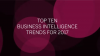 Top 10 Business Intelligence Trends for 2017