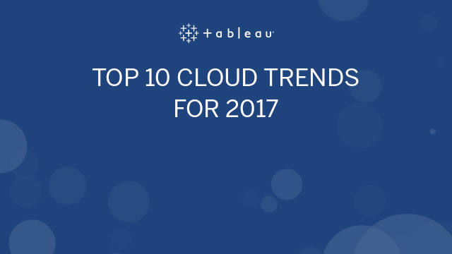 Top 10 Cloud Trends for 2017