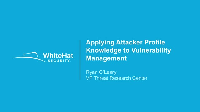 Applying Attacker Profile Knowledge to Vulnerability Management