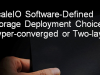 ScaleIO Software-Defined Storage Deployment Choices: Hyper-converged / Two-layer