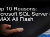 Top 10 Reasons: MS SQL Server on VMAX All-Flash