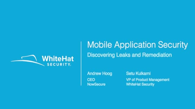 Secure Your Leaky Mobile Apps: Discovery & Remediation