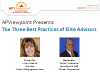 The Three Best Practices of Elite Advisors