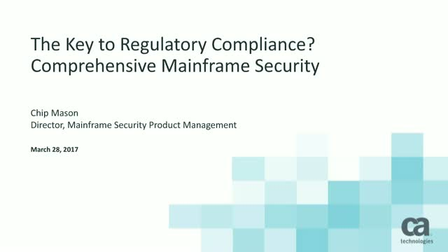 The Key to Regulatory Compliance? Comprehensive Mainframe Security