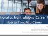 Traditional vs. Nontraditional Career Paths: How to Pivot Mid-Career