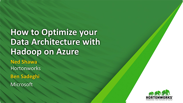 How to Optimize your Data Architecture with Hadoop on Azure