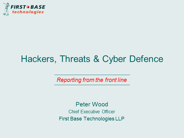 Hackers, Threats & Cyber Defence: Reporting from the front line