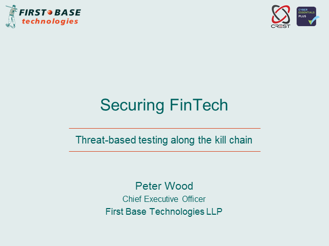 Securing FinTech: Threat-based testing along the kill chain