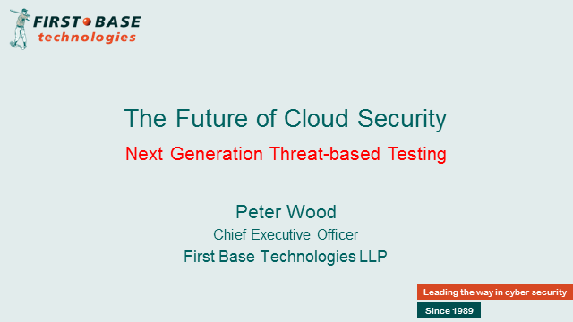 The Future of Cloud Security: Next Generation Threat-based Testing