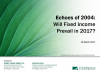 Echoes of 2004: Will Fixed Income Prevail in 2017?