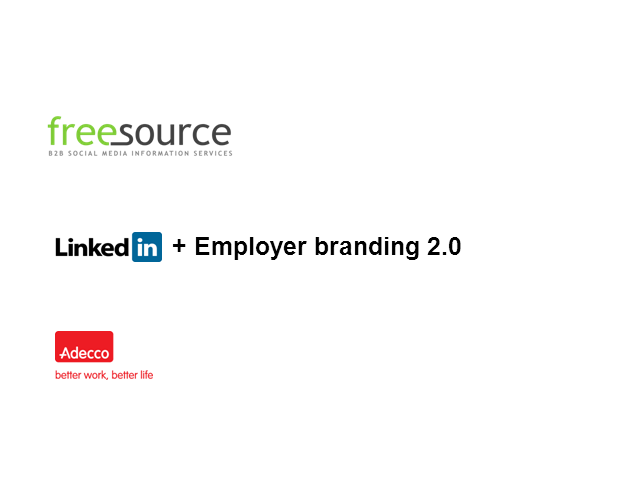 LinkedIn and Employer branding 2.0