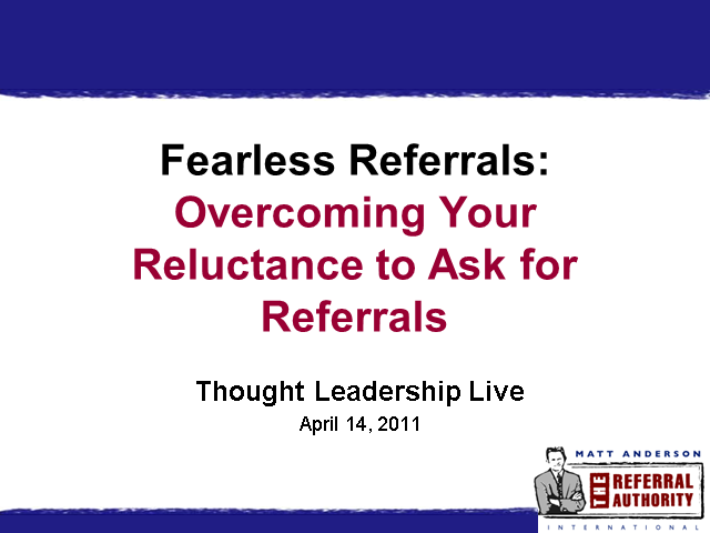 Overcoming Your Reluctance to Ask for Referrals