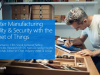 Internet of Things: Smarter Security and Visibility in Manufacturing