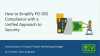 How to Simplify PCI DSS Compliance with a Unified Approach to Security