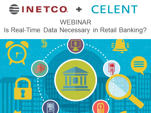 Celent & INETCO: Is Real Time Data Necessary in Retail Banking?