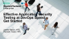 Effective Application Security Testing at DevOps Speed: Get Started