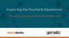 Improving the Payments Experience: Preventing Fraud and Ensuring Compliance