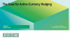 The Case for Active Currency Hedging