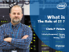 The Role of IT:   A Great Debate or Clear Mandate?