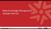Make knowledge management valuable and fun