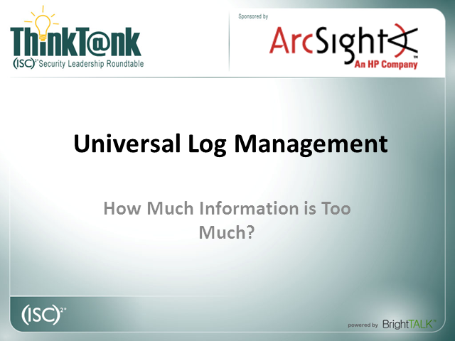 Universal Log Management – How Much Information is Too Much?